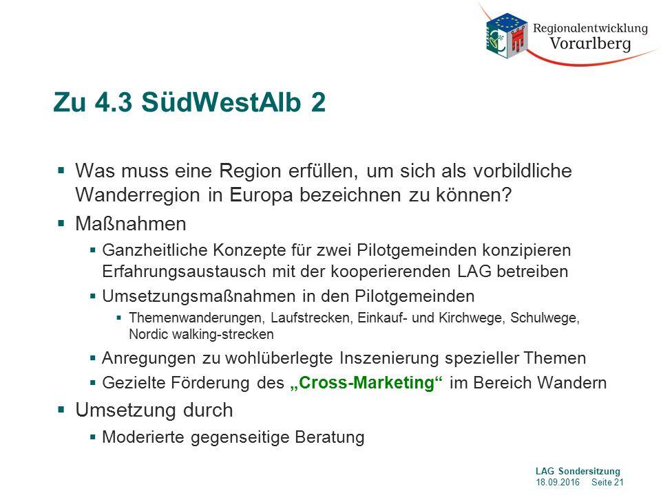 Zu 4.3 SüdWestAlb 2  Was muss eine Region erfüllen, um sich als vorbildliche Wanderregion in Europa bezeichnen zu können.
