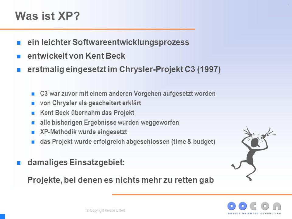 2 Was ist XP? ein leichter Softwareentwicklungsprozess entwickelt von Kent Beck erstmalig eingesetzt im Chrysler-Projekt C3 (1997) C3 war zuvor mit ei