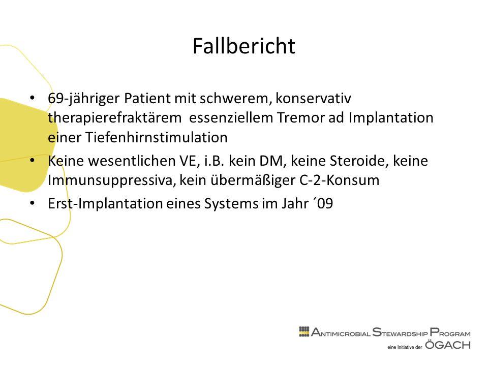 Fallbericht 69-jähriger Patient mit schwerem, konservativ therapierefraktärem essenziellem Tremor ad Implantation einer Tiefenhirnstimulation Keine wesentlichen VE, i.B.