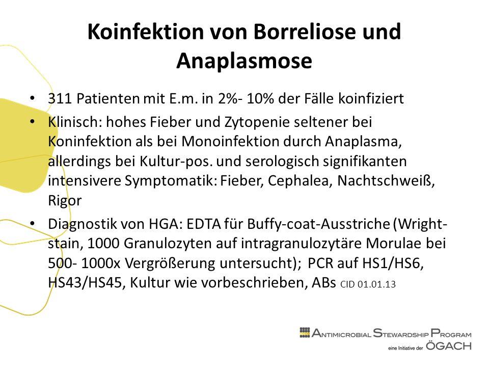 Koinfektion von Borreliose und Anaplasmose 311 Patienten mit E.m.
