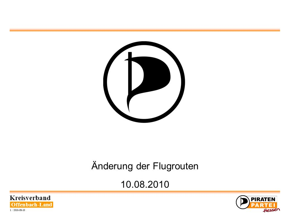Offenbach-Land Kreisverband 2 / 2010-08-10 Änderung der Flugrouten Fluglärmbelästigung Allgemein Grafik: [1]
