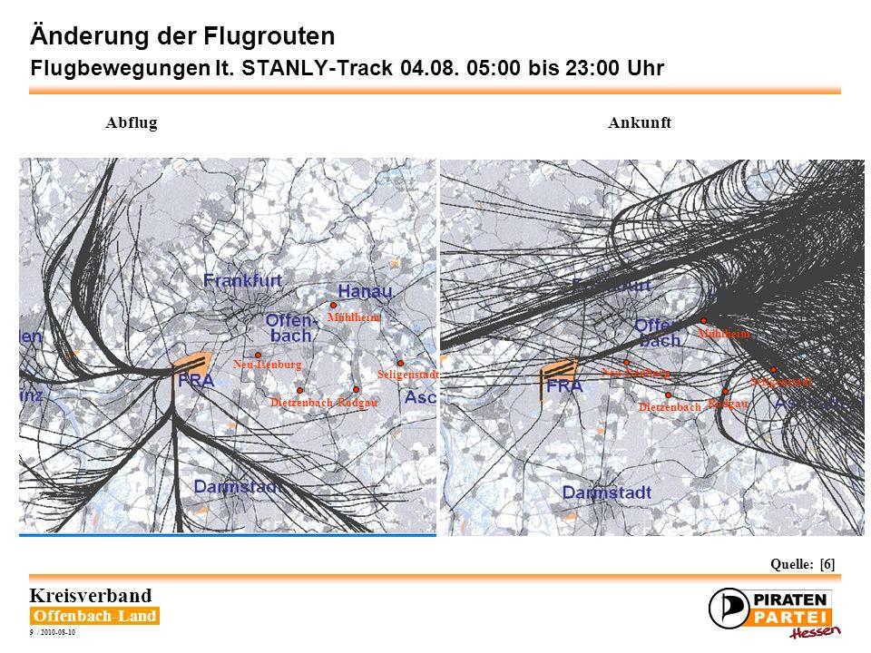 Offenbach-Land Kreisverband 9 / 2010-08-10 Änderung der Flugrouten Flugbewegungen lt. STANLY-Track 04.08. 05:00 bis 23:00 Uhr Abflug Rodgau Seligensta