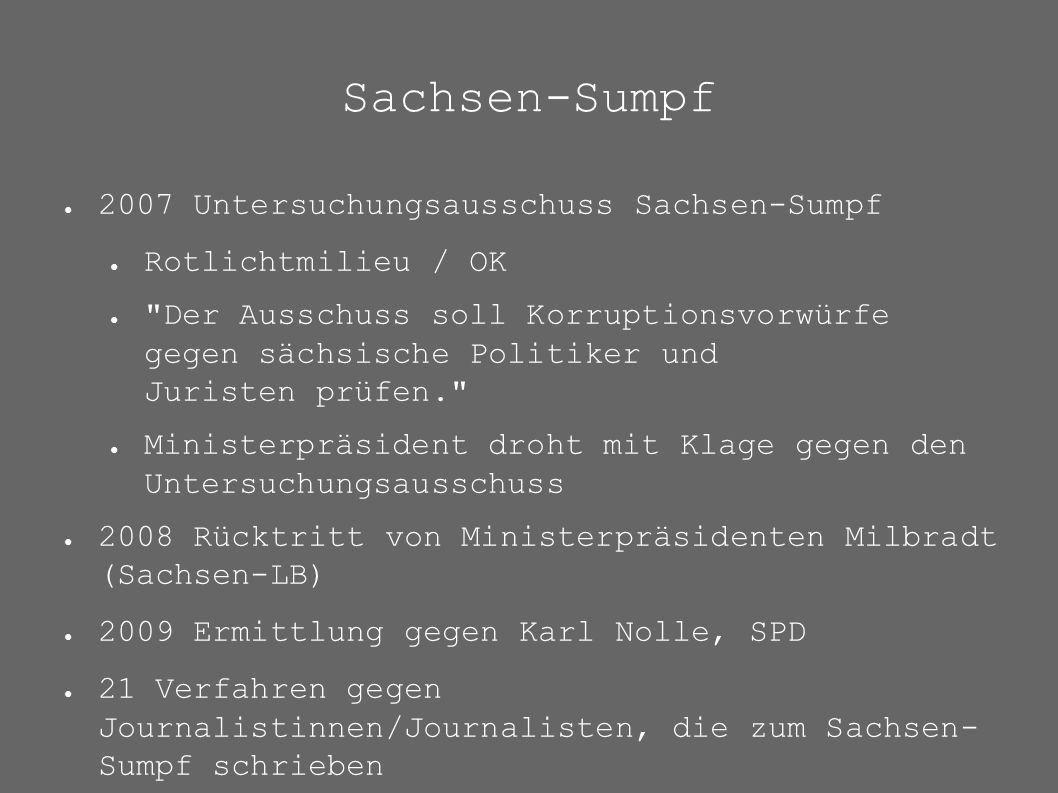 Sachsen-Sumpf ● 2007 Untersuchungsausschuss Sachsen-Sumpf ● Rotlichtmilieu / OK ●