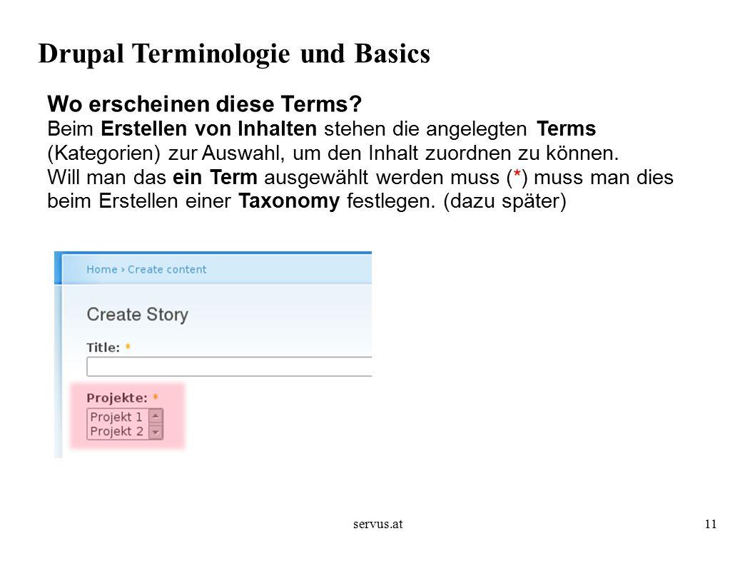 servus.at11 Drupal Terminologie und Basics Wo erscheinen diese Terms.