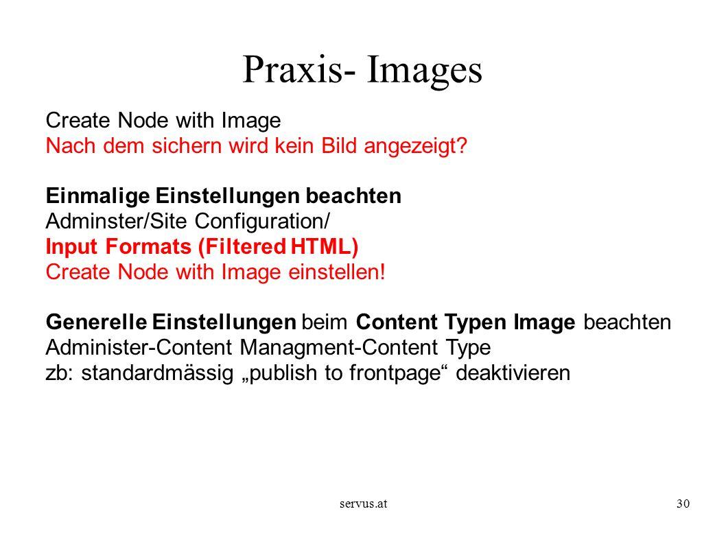 servus.at30 Praxis- Images Create Node with Image Nach dem sichern wird kein Bild angezeigt.