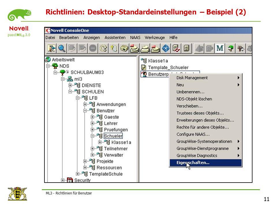 paed M L ® 3.0 11 ML3 - Richtlinien für Benutzer Richtlinien: Desktop-Standardeinstellungen – Beispiel (2)