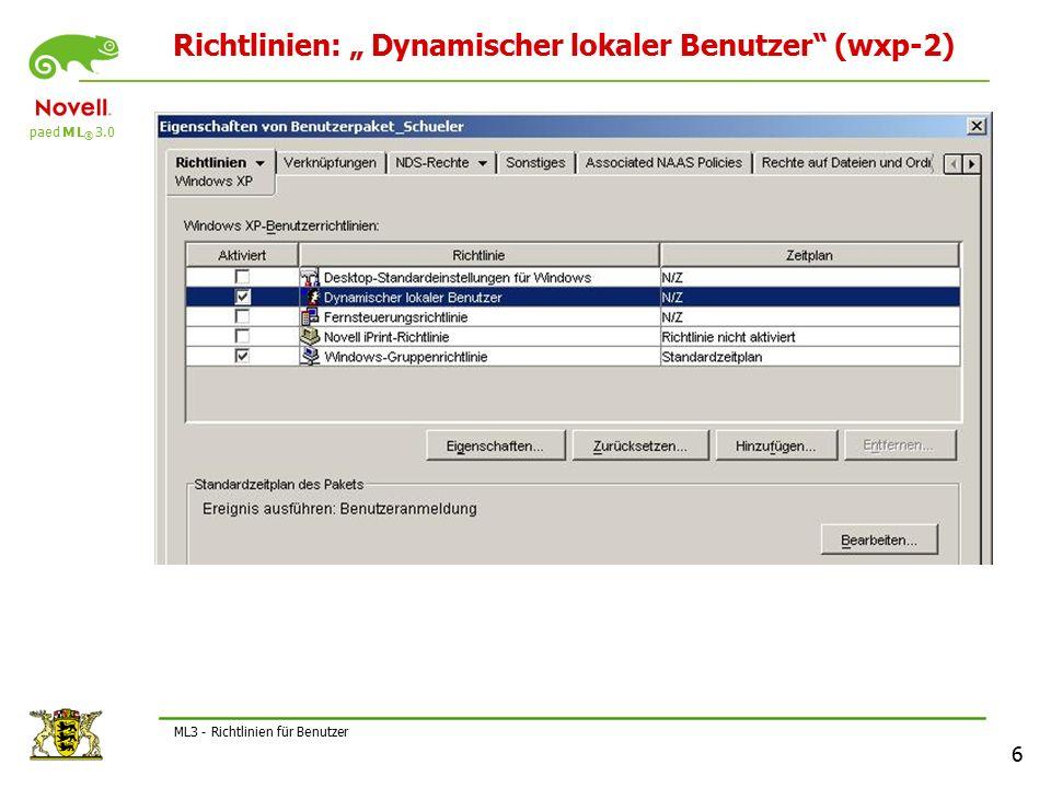 """paed M L ® 3.0 6 ML3 - Richtlinien für Benutzer Richtlinien: """" Dynamischer lokaler Benutzer (wxp-2)"""