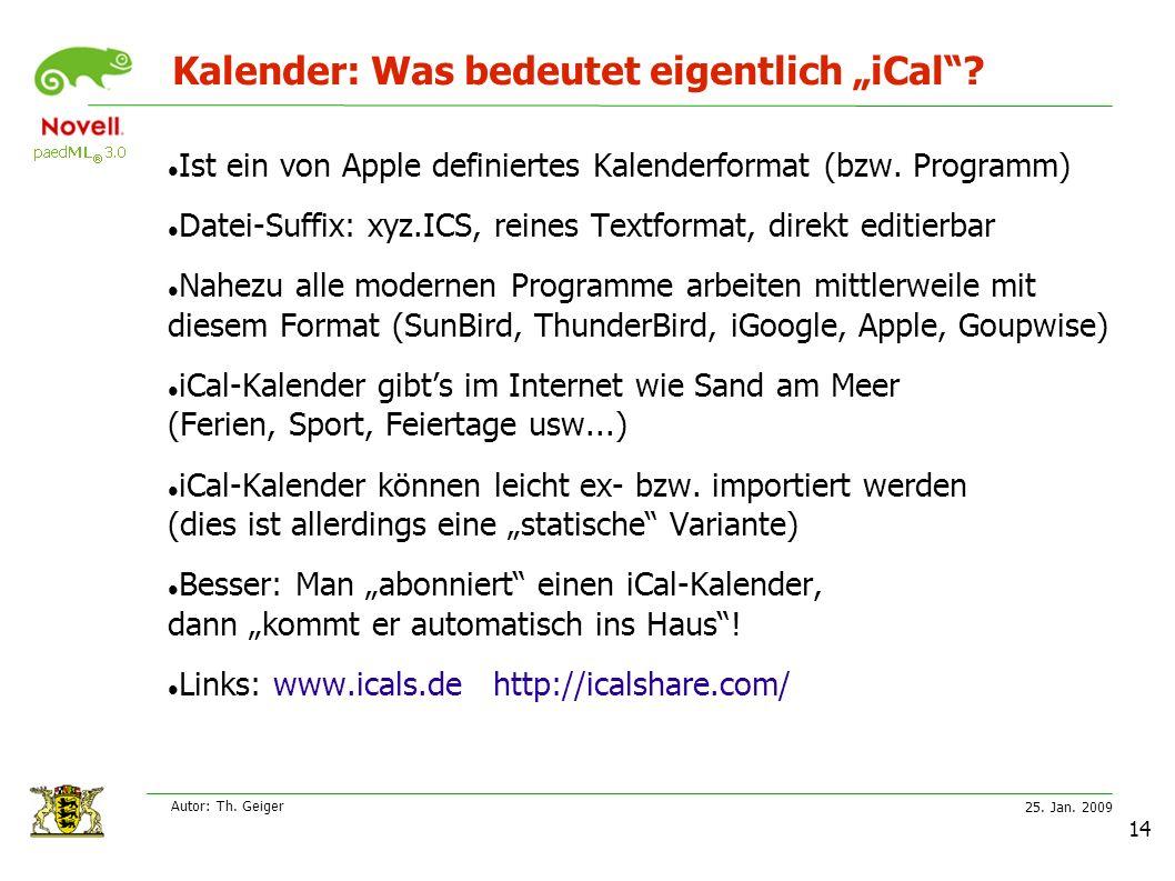 """25. Jan. 2009 Autor: Th. Geiger 14 Kalender: Was bedeutet eigentlich """"iCal ."""