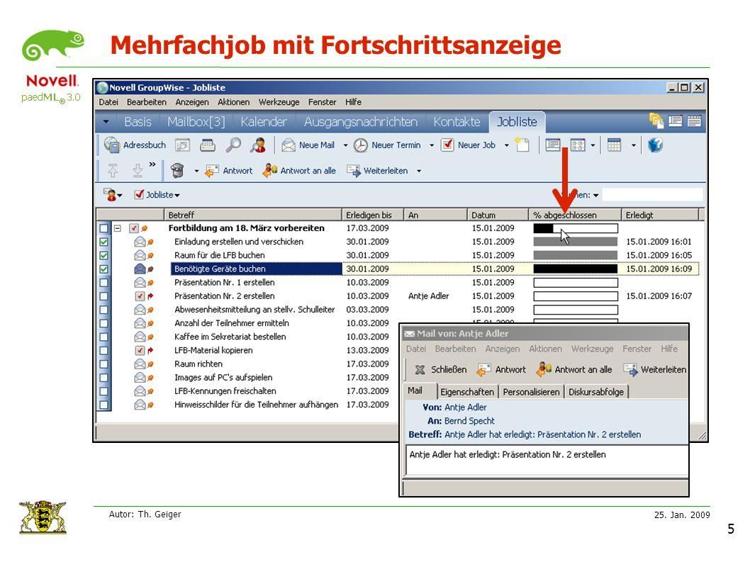 25. Jan. 2009 Autor: Th. Geiger 5 Mehrfachjob mit Fortschrittsanzeige