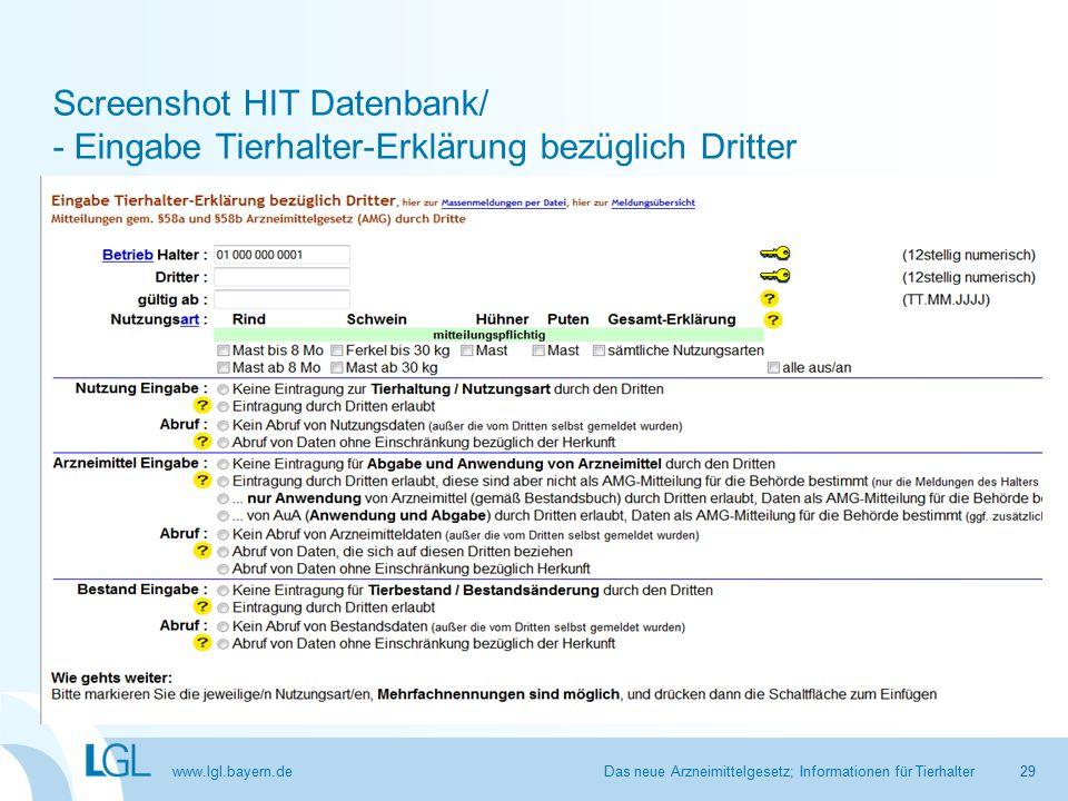 www.lgl.bayern.de Screenshot HIT Datenbank/ - Eingabe Tierhalter-Erklärung bezüglich Dritter Das neue Arzneimittelgesetz; Informationen für Tierhalter29
