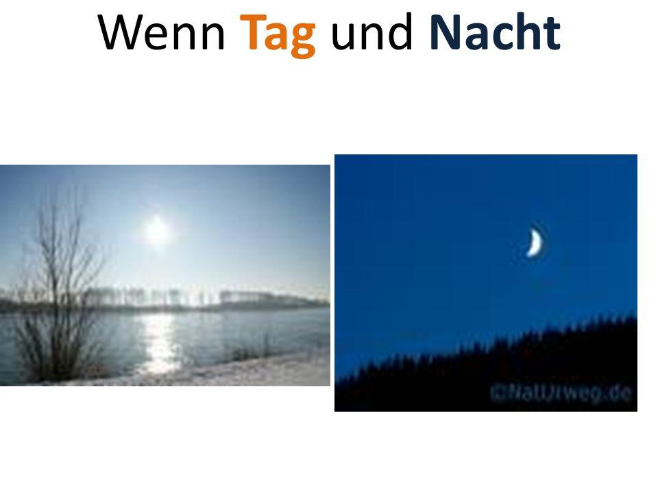 Wenn Tag und Nacht