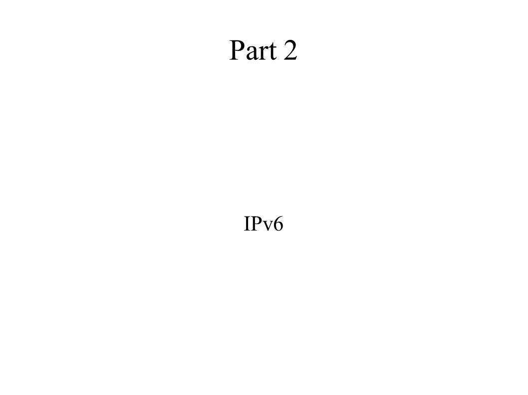 Part 2 IPv6