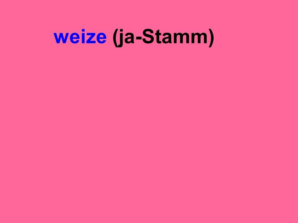 weize (ja-Stamm)