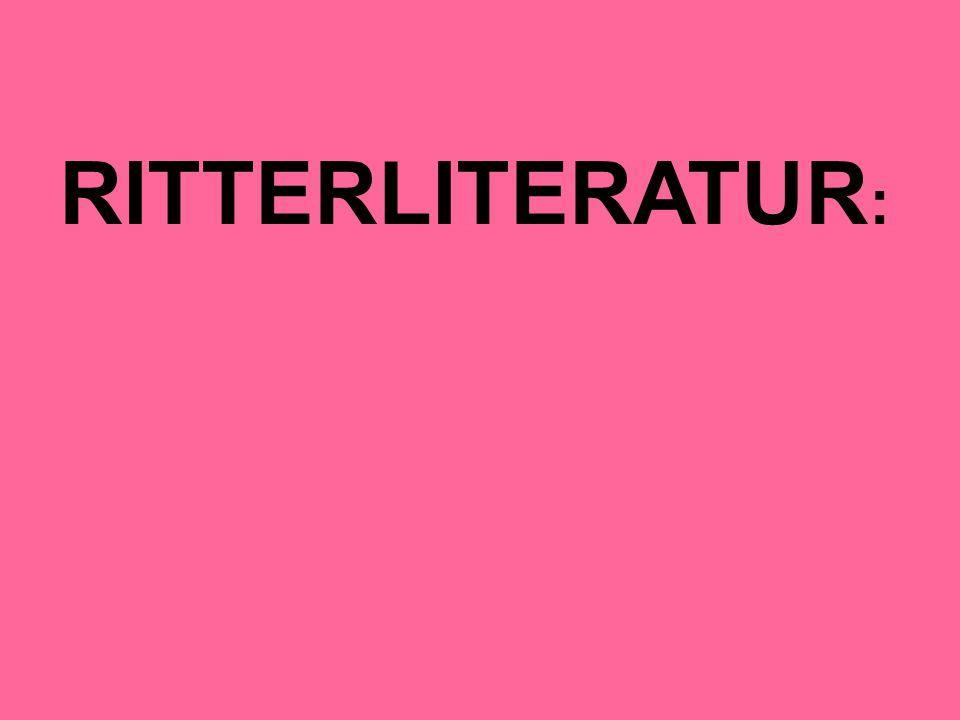 RITTERLITERATUR :