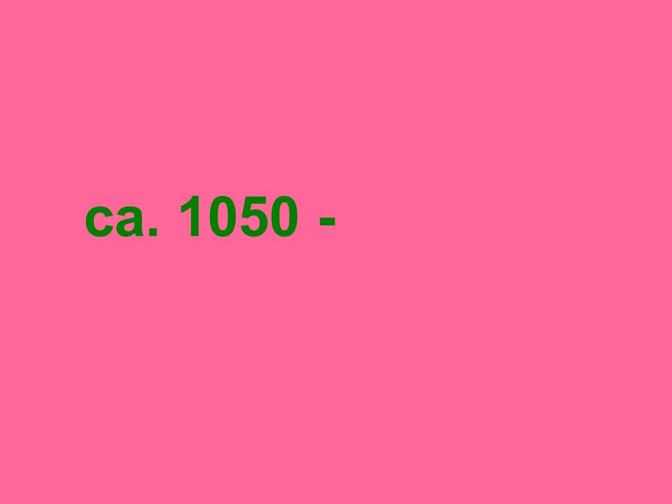 ca. 1050 -