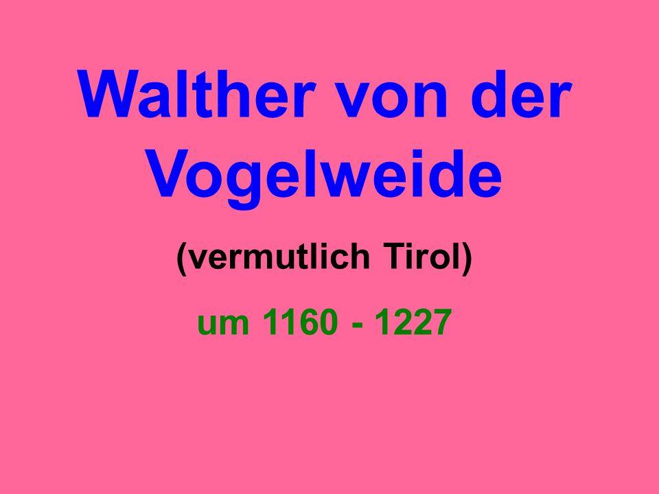 (vermutlich Tirol) um 1160 - 1227
