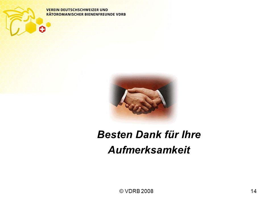 © VDRB 200814 Besten Dank für Ihre Aufmerksamkeit