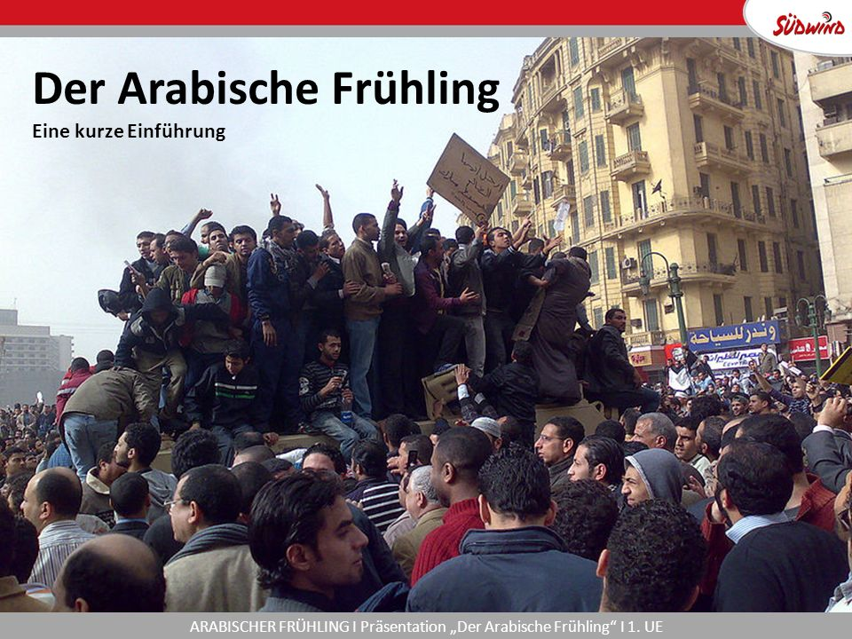 """ARABISCHER FRÜHLING I Präsentation """"Der Arabische Frühling I 1."""