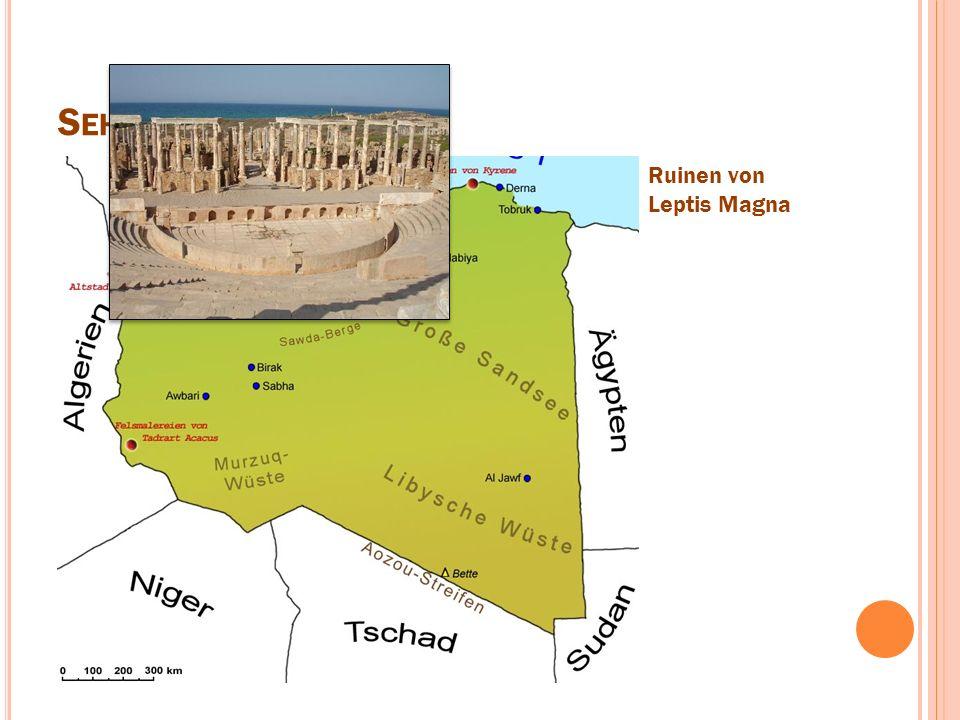 S EHENSWÜRDIGKEITEN Ruinen von Leptis Magna