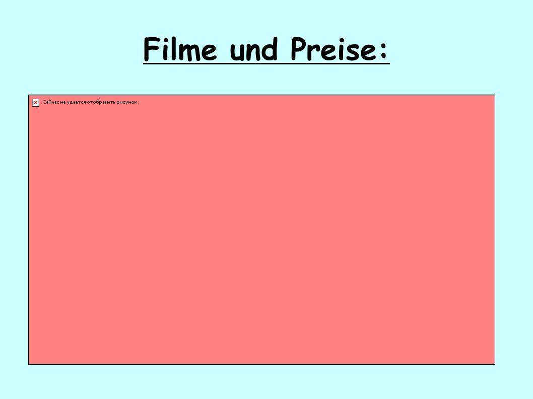 Filme und Preise: