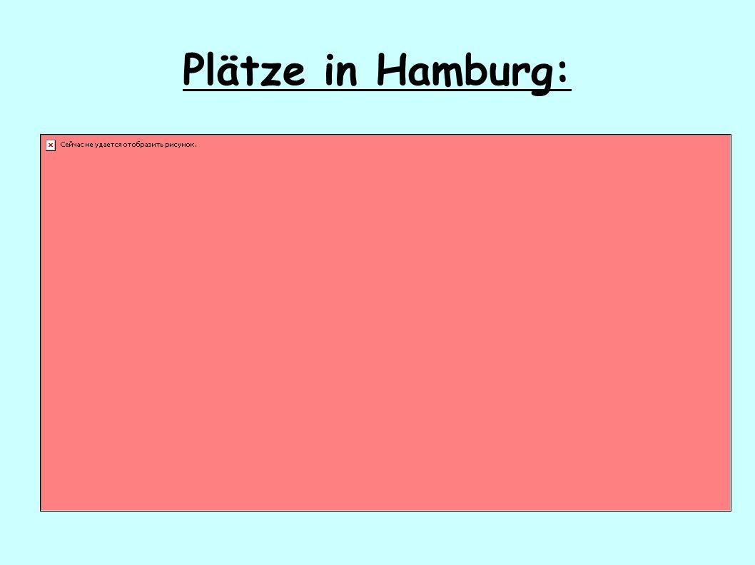 Plätze in Hamburg:
