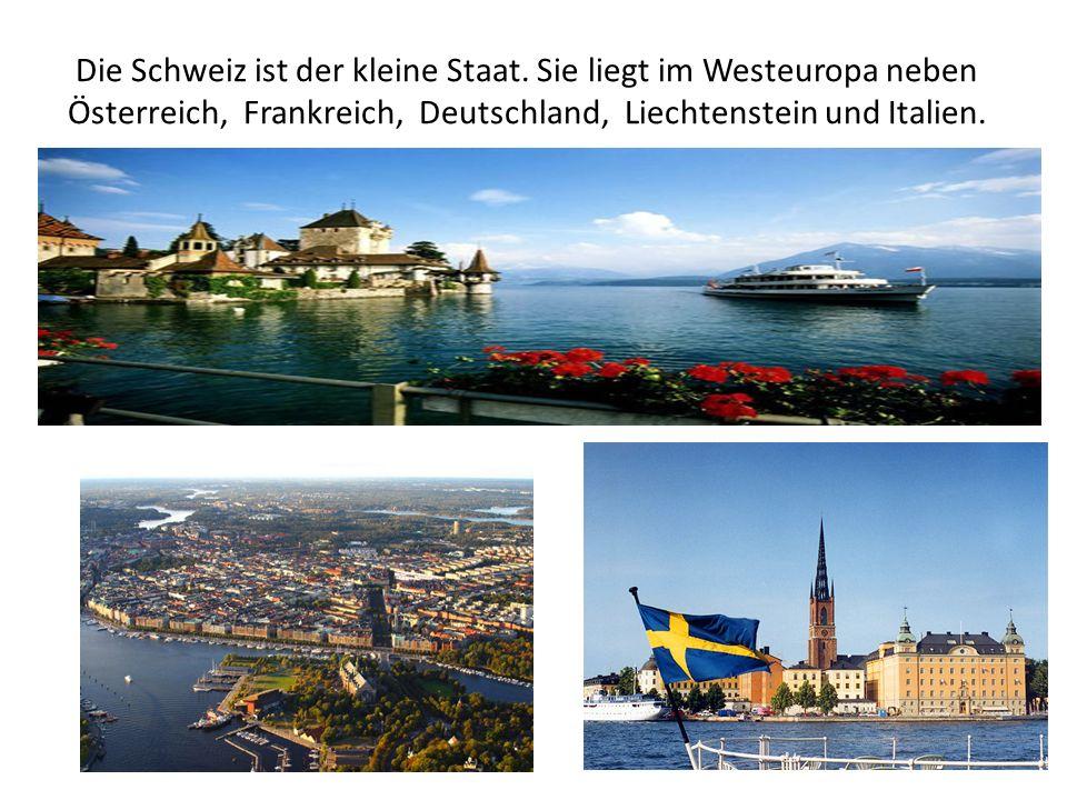 Die Schweiz ist der kleine Staat. Sie liegt im Westeuropa neben Österreich, Frankreich, Deutschland, Liechtenstein und Italien.