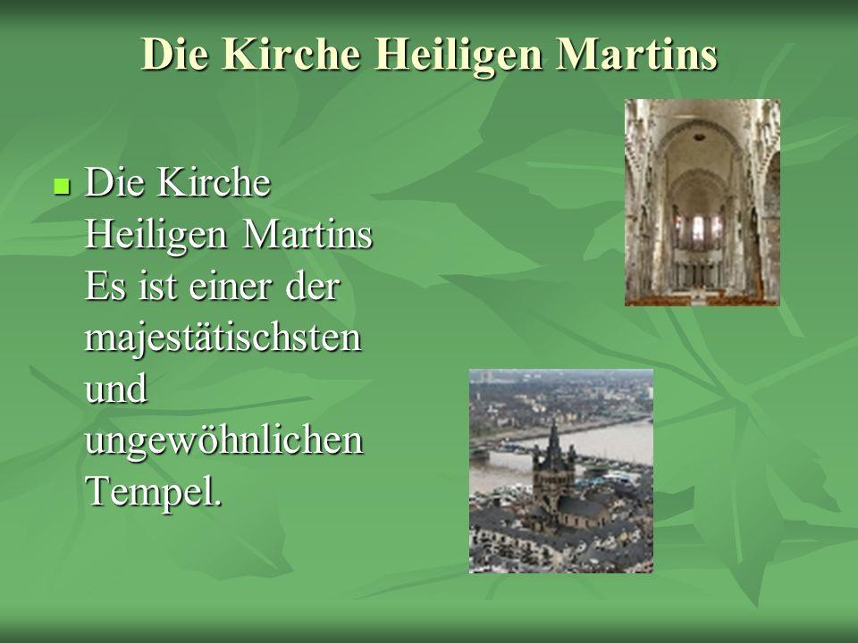 Die Kirche Heiligen Martins Die Kirche Heiligen Martins Es ist einer der majestätischsten und ungewöhnlichen Tempel. Die Kirche Heiligen Martins Es is