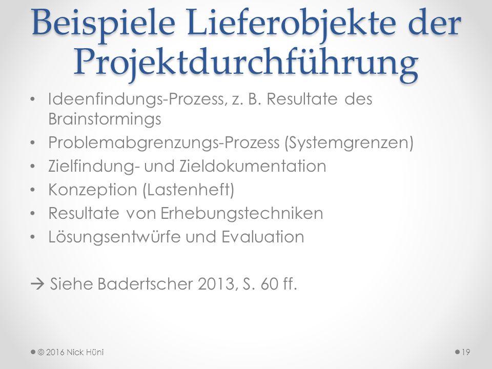 Beispiele Lieferobjekte der Projektdurchführung Ideenfindungs-Prozess, z.