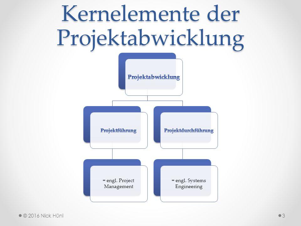 Kernelemente der Projektabwicklung = engl. Project Management = engl.