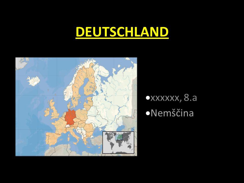 DEUTSCHLAND  xxxxxx, 8.a  Nemščina