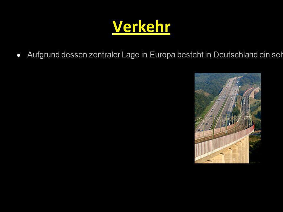 Verkehr  Aufgrund dessen zentraler Lage in Europa besteht in Deutschland ein sehr hohes Verkehrsaufkommen. Insbesondere für den Güterverkehr stellt e