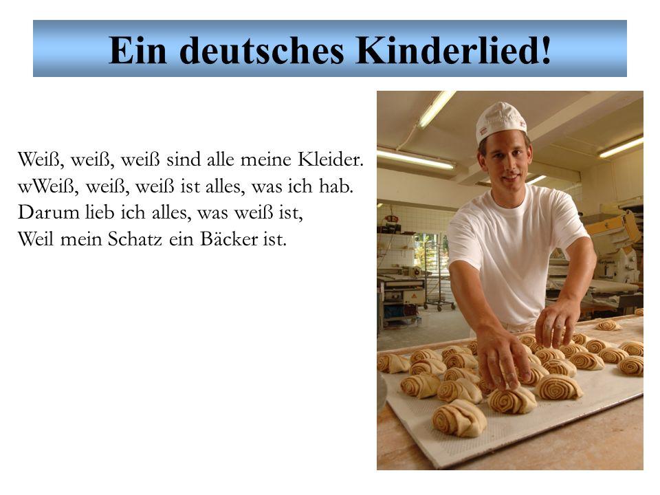 Ein deutsches Kinderlied. Weiß, weiß, weiß sind alle meine Kleider.