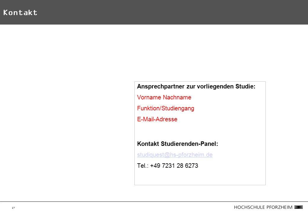 17 Kontakt Ansprechpartner zur vorliegenden Studie: Vorname Nachname Funktion/Studiengang E-Mail-Adresse Kontakt Studierenden-Panel: studiquest@hs-pforzheim.de Tel.: +49 7231 28 6273