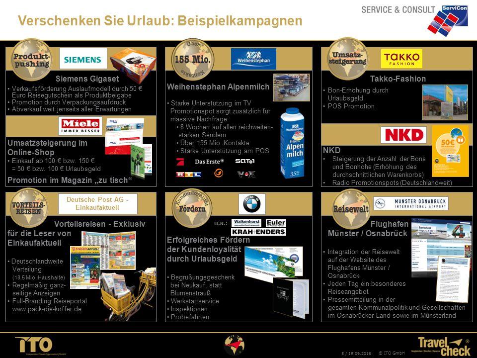 """5 / 19.09.2016 © ITO GmbH Umsatzsteigerung im Online-ShopEinkauf ab 100 € bzw. 150 € = 50 € bzw. 100 € Urlaubsgeld Promotion im Magazin """"zu tisch"""" Ver"""