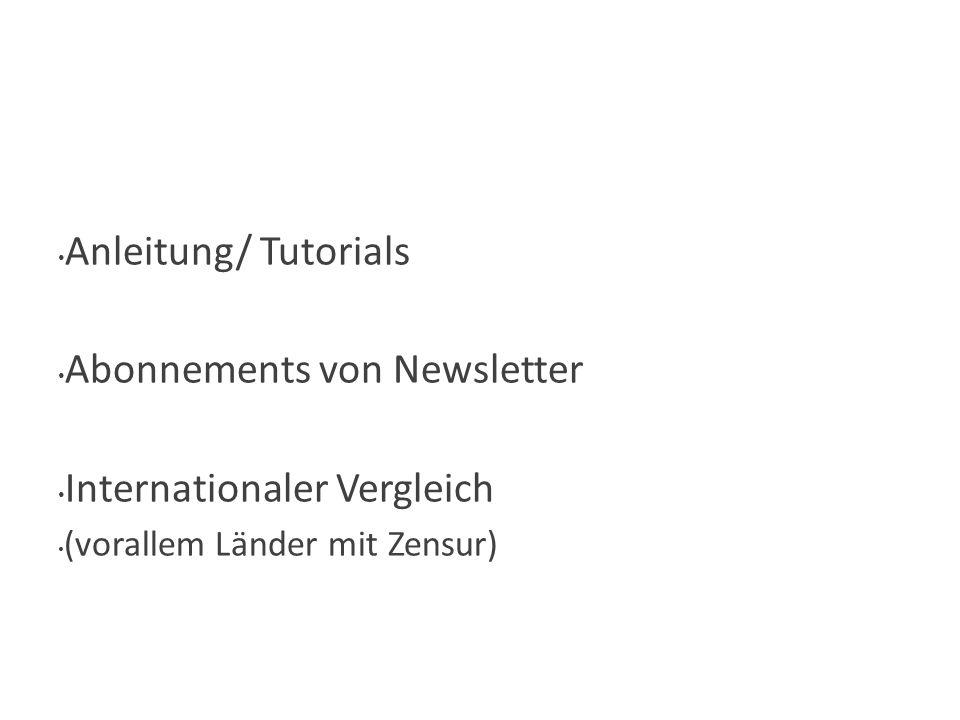 Sonstiges Anleitung/ Tutorials Abonnements von Newsletter Internationaler Vergleich (vorallem Länder mit Zensur)
