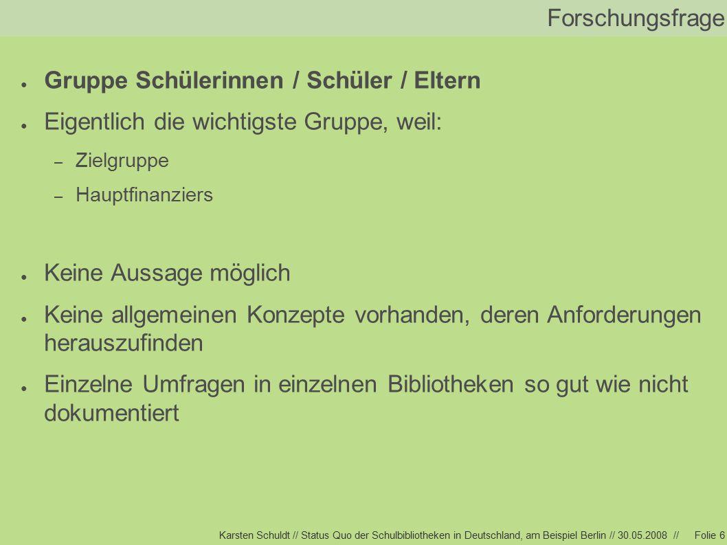 Karsten Schuldt // Status Quo der Schulbibliotheken in Deutschland, am Beispiel Berlin // 30.05.2008 //Folie 17 Status Quo, Berlin ● Berlin, April 2006