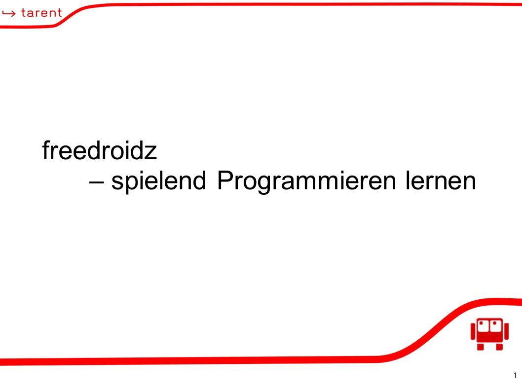 1 freedroidz – spielend Programmieren lernen