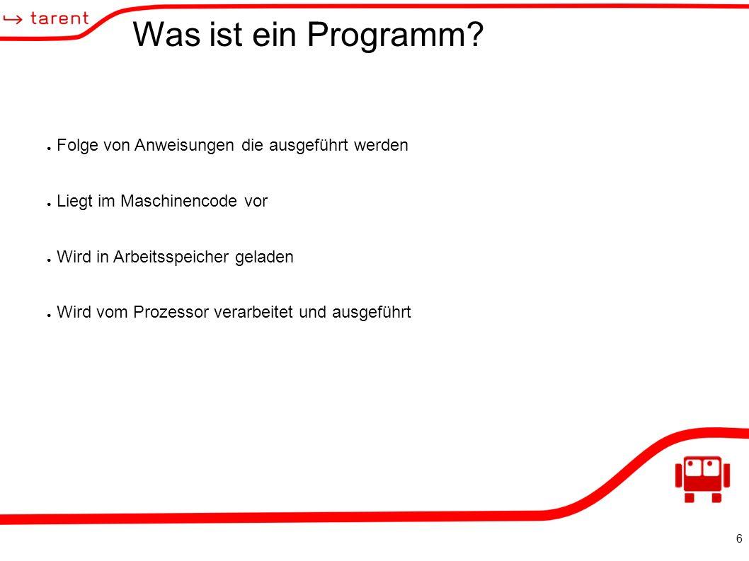 6 Was ist ein Programm.
