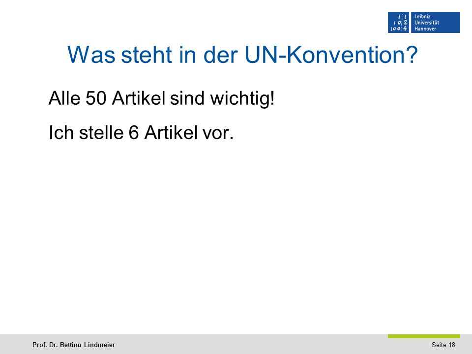 Seite 18Prof.Dr. Bettina Lindmeier Was steht in der UN-Konvention.