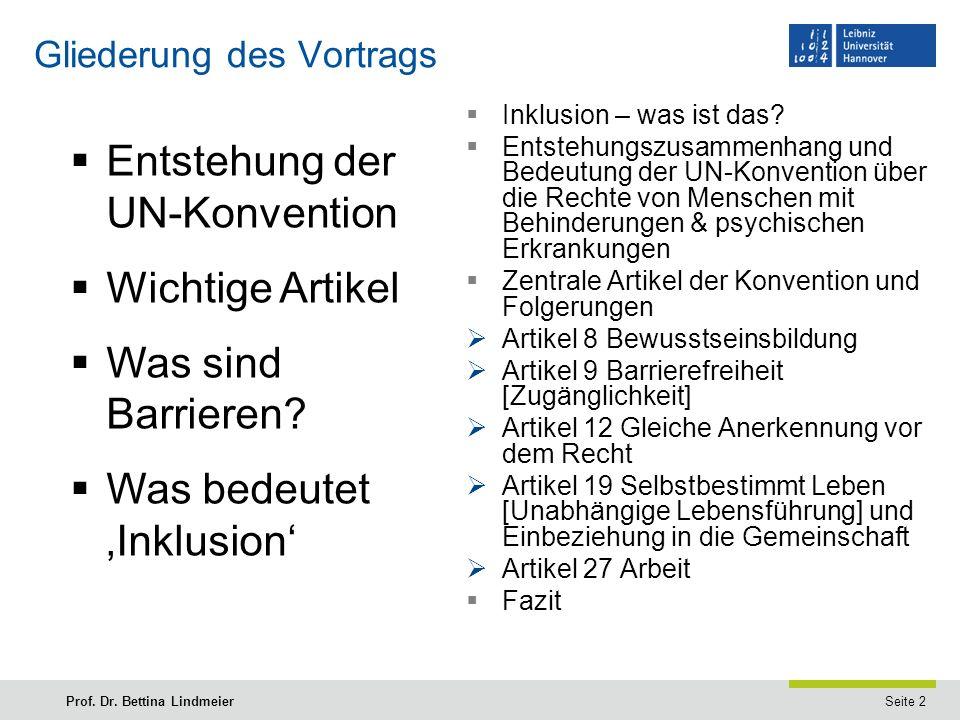 Seite 2Prof. Dr. Bettina Lindmeier Gliederung des Vortrags  Inklusion – was ist das.
