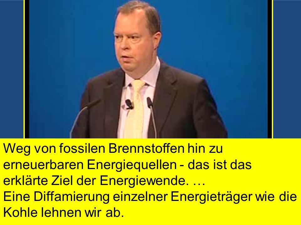 3. Energiewende bremsen Laut Geschäftsbericht 2012 bei RWE: 227,1 Mrd. Kilowattstunden (kWh) Strom 36 % durch Braunkohle, 27 % mit Steinkohle 17 % auf