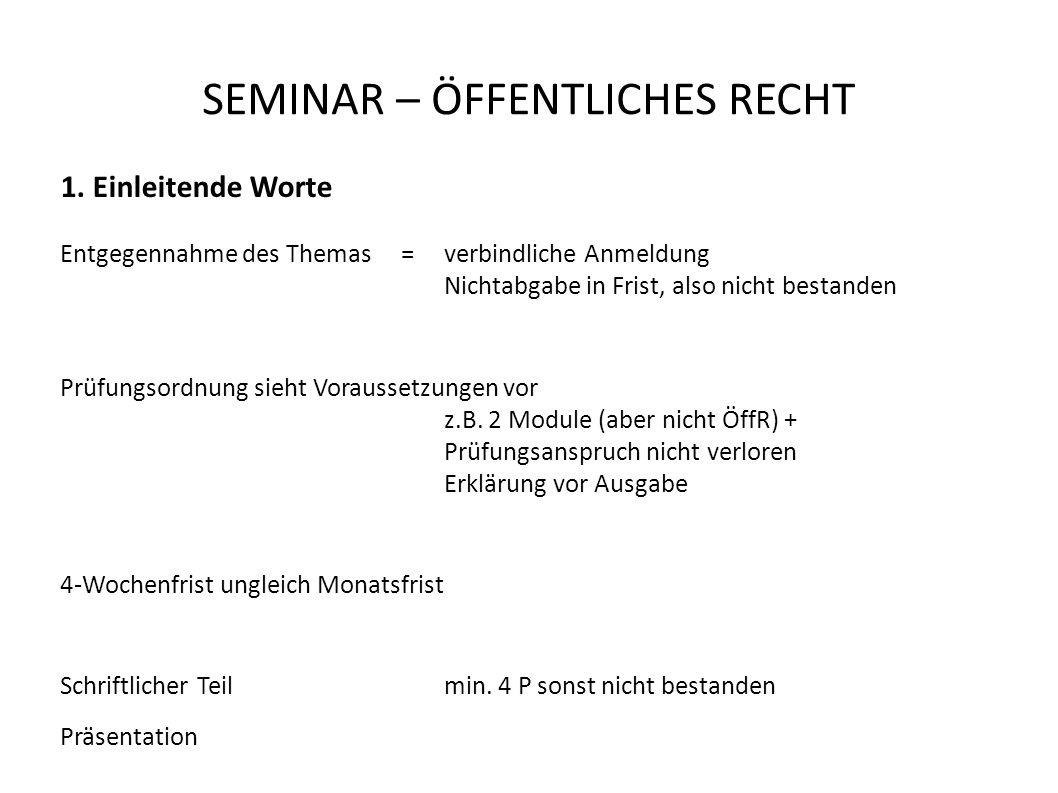 SEMINAR – ÖFFENTLICHES RECHT 1.