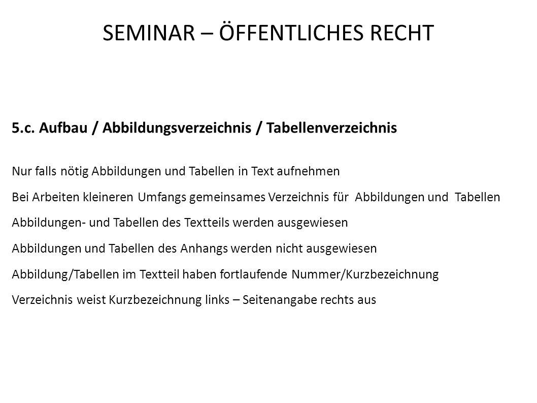 SEMINAR – ÖFFENTLICHES RECHT 5.c.
