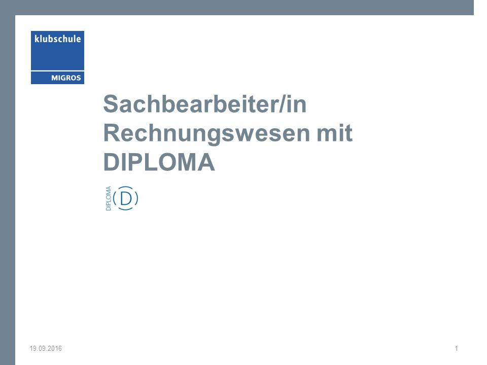 Sachbearbeiter/in Rechnungswesen mit DIPLOMA 19.09.20161