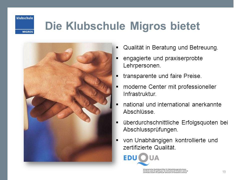 Die Klubschule Migros bietet  Qualität in Beratung und Betreuung.  engagierte und praxiserprobte Lehrpersonen.  transparente und faire Preise.  mo