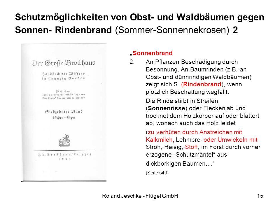 """Roland Jeschke - Flügel GmbH15 Schutzmöglichkeiten von Obst- und Waldbäumen gegen Sonnen- Rindenbrand (Sommer-Sonnennekrosen) 2 """"Sonnenbrand 2.An Pfla"""