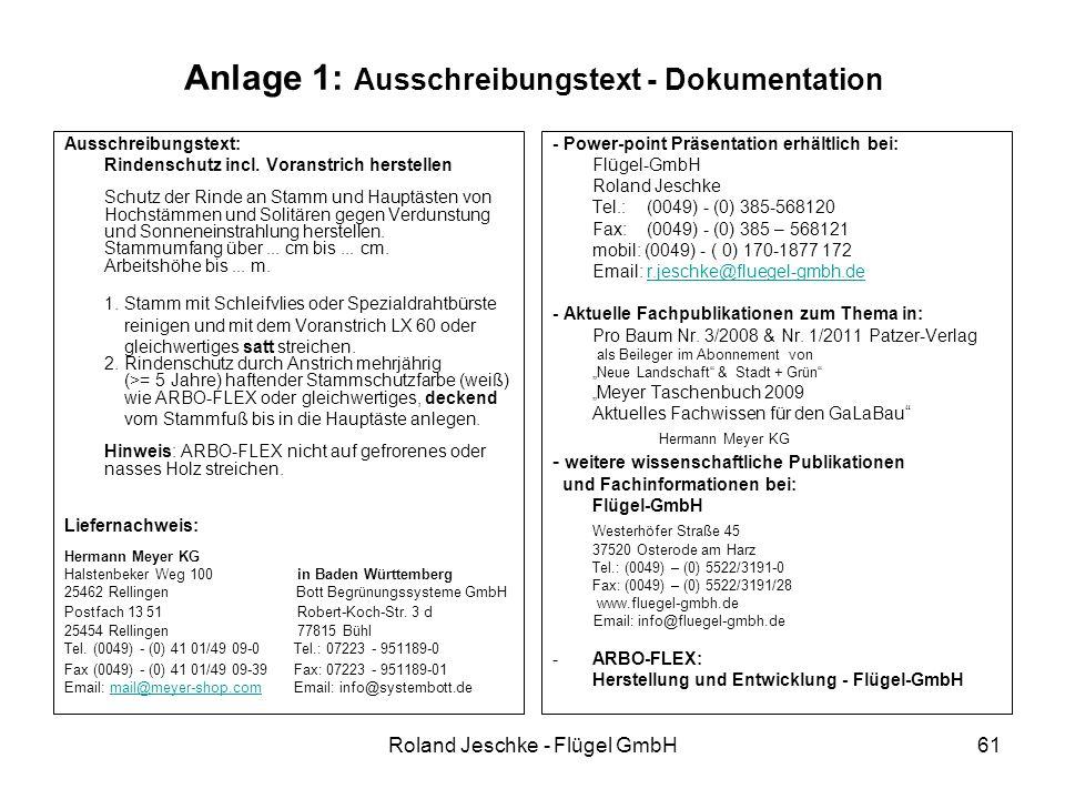 Roland Jeschke - Flügel GmbH61 Anlage 1: Ausschreibungstext - Dokumentation Ausschreibungstext: Rindenschutz incl. Voranstrich herstellen Schutz der R