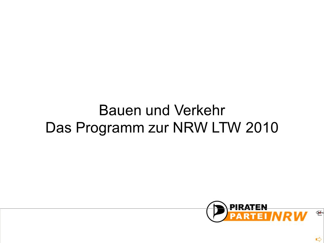Das Programm zur NRW LTW 2010 Bauen und Verkehr