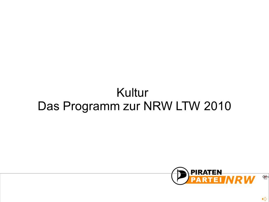 Das Programm zur NRW LTW 2010 Kultur