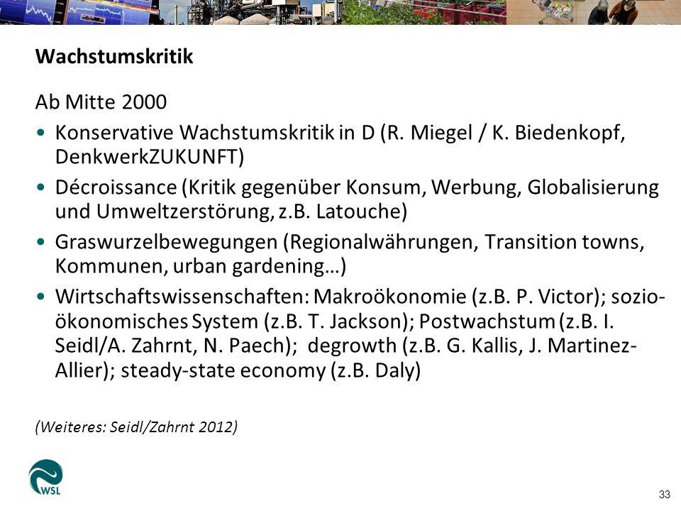 33 Wachstumskritik Ab Mitte 2000 Konservative Wachstumskritik in D (R.